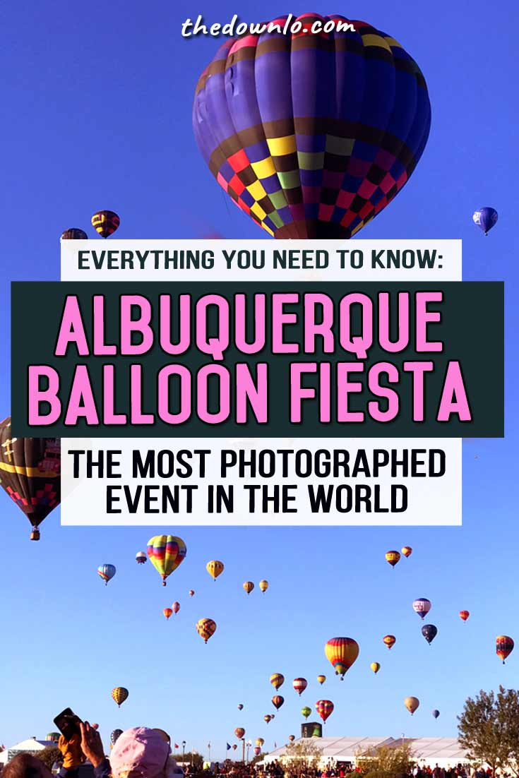 Everything you need to know about attending Albuquerque International Balloon Fiesta, the most photographed event in the world. Tips for photography and pictures to inspire a fall New Mexico road trip. A true Bucket list event -- this hot air balloon festival is both family friendly and amazing for Instagram photographers to capture the colorful glow. #bucketlists #newmexico #nm #albuquerque #usa #states