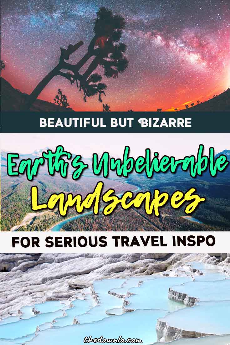 Looking for beautiful places to travel in the world? The most otherworldly landscapes and trip destinations are bizarre yet bucket list worthy natural wonders and dream vacation adventures. The scenery has inspired plenty of travelers, dreams, fantasy, photographs, and real life fairy tales around the globe because heaven is a place on Earth. #nature #landscapes #travel