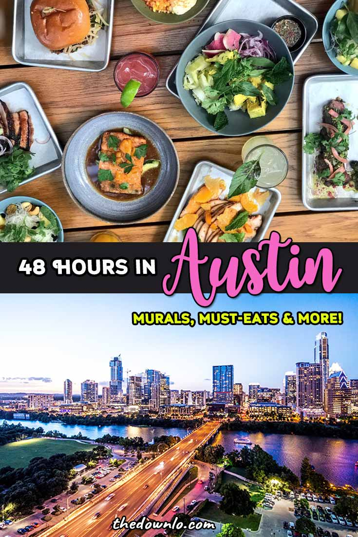 Things to do in Austin, Texas with 48 hours or what to do with one or two days. The perfect long weekend - where to eat downtown, the best restaurants and food trucks, weird and free attractions, outdoors and nature, and murals for Instagram photography. Bucket lists and photo inspo for Texas with kids, couples, and girls trips in winter, summer, spring or fall. #austin #tx #texas