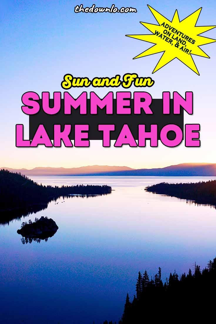 Lake Tahoe Summer - Things to do in South and North Tahoe for photography, kids, hiking, beaches, and adventure. What to do in Heavenly, Squaw Valley and Emerald Bay in summer. Activities and travel guide for California and Nevada weekend fun. Pictures, ideas, photos and road trips to inspire your trip and visit. #tahoe #laketahoe #summer #southtahoe
